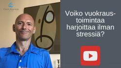 Voiko vuokraustoimintaa harjoittaa ilman stressiä?