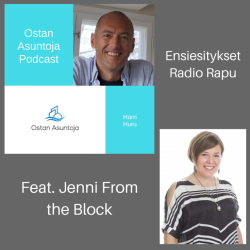 Olli Turunen - Ostan Asuntoja Podcast feat. Jenni From the Block #64