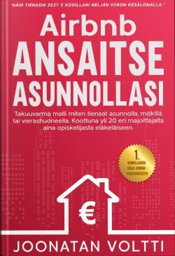 Paljon suurempi kirja kuin asuntosijoittajan niche-strategiaopas: Joonatan Voltti - Airbnb ansaitse asunnollasi